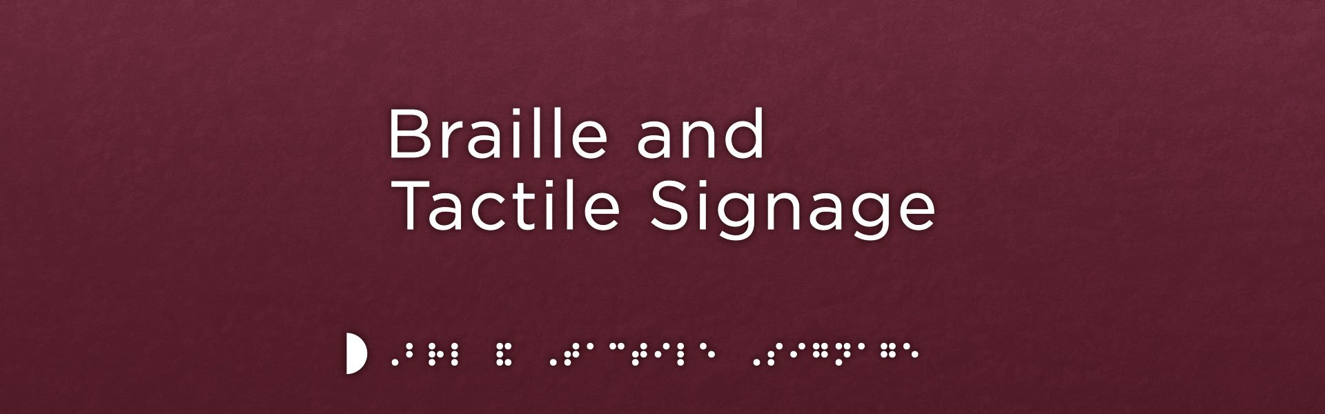 DDA Braille and Tactile signage