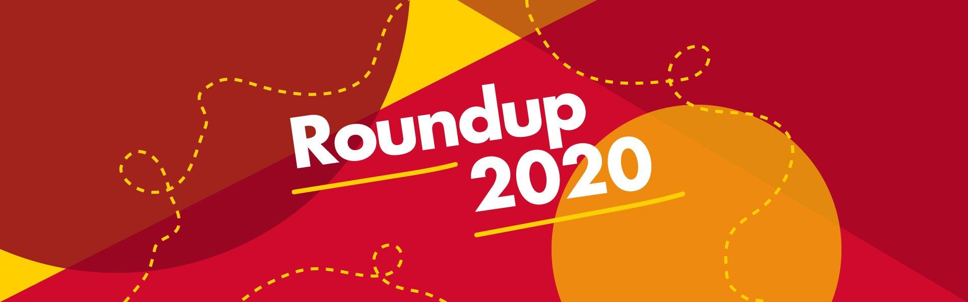 Roundup 2020
